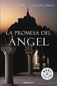 La promesa del ángel par Frédéric Lenoir