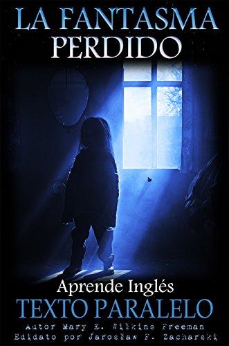 el-fantasma-perdido-historia-corta-en-ingls-fantasmas-book-1-english-edition