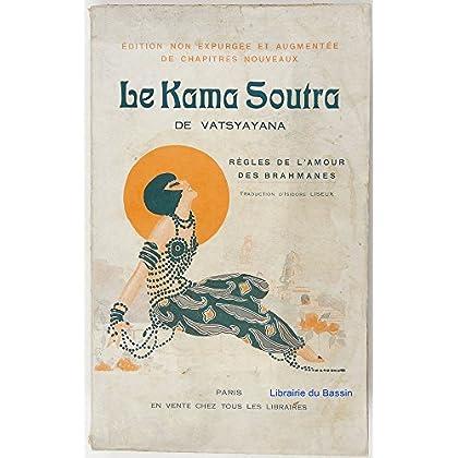 Le Kama Soutra de Vatsyayana Manuel d'érotologie hindoue