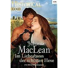 Im Liebesbann der schönen Hexe (Historical Gold 289)