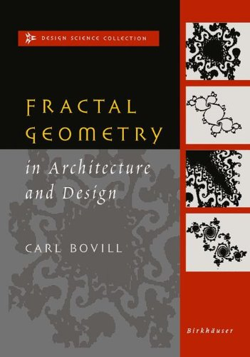 Fractal Geometry in Architecture and Design (Design Science Collection)