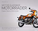 FRANZIS Motor-Klassiker Motorräder: Die Herzstücke der Motorradlegenden
