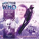 The Rocket Men (Doctor Who: The Companion Chronicles)