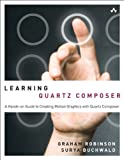 Image de Learning Quartz Composer: A Hands-On Guide to Creating Motion Graphics with Quartz Composer