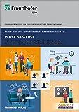 Office Analytics.: Erfolgsfaktoren für die Gestaltung einer typbasierten Arbeitswelt.