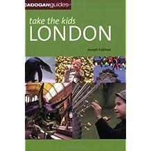 Take the Kids London (Cadogan Guides)