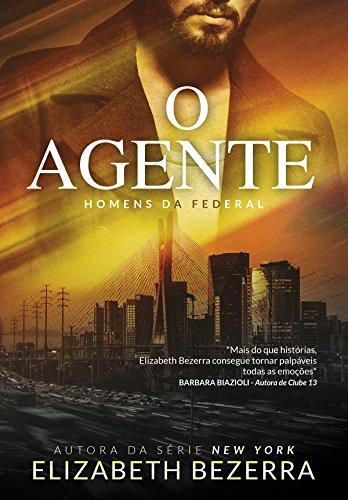 O Agente: Homens da Federal (Portuguese Edition)