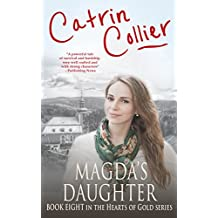Magda's Daughter (The Hearts of Gold Book 9)