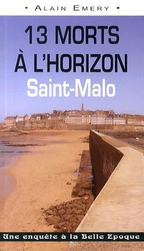 13 morts à l'horizon : Saint-Malo