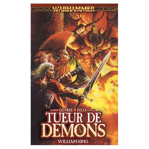 Gotrek et Félix, Tome 3 : Tueur de démons