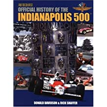 Illustrated History of the Indianapolis 500 (Autocourse)