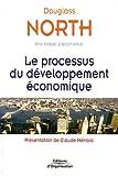 Telecharger Livres Le processus du developpement economique (PDF,EPUB,MOBI) gratuits en Francaise