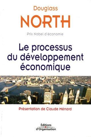 Le processus du développement économique par Douglass C. North