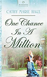 One Chance in a Million (Heartsong Presents)