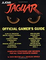 Atari Jaguar - Official Gamer's Guide de Zach Meston