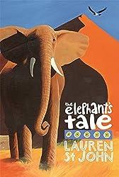 The White Giraffe Series: The Elephant's Tale: Book 4 by Lauren St John (2010-07-01)
