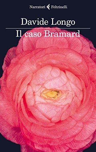 Il caso Bramard (I narratori)