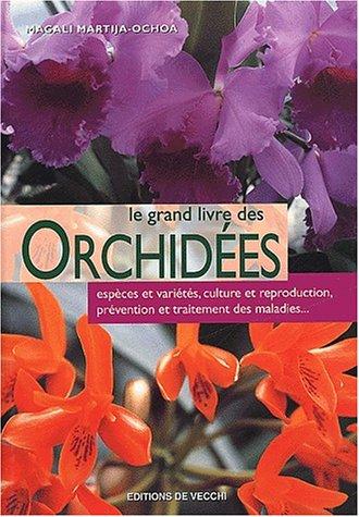 Le grand livre des orchidées