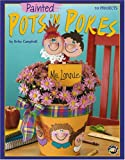 Painted Pots 'n Pokes (Leisure Arts #22492)