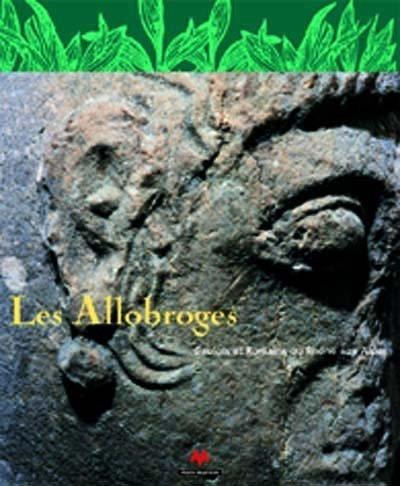 Allobroges - gaulois et romains par Collectif
