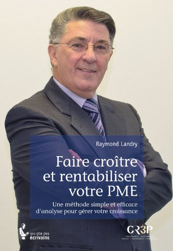 Faire croître et rentabiliser votre PME (- SDE) PDF Books