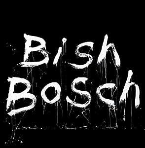 Bish Bosch (CD + Livre)