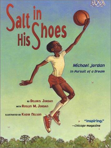 Salt in His Shoes: Michael Jordan in Pursuit of a Dream por Deloris Jordan