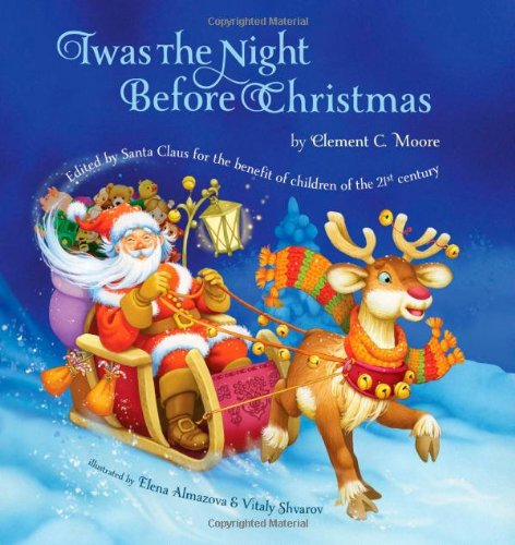 Twas the Night Before Christmas: Edited by Santa Claus for the Benefit of Children of the 21st Century por Clement C. Moore