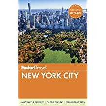 Fodor's New York City (Full-color Travel Guide, Band 28)