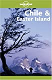 Chile & Easter Island (Lonely Planet Chile & Easter Island) - Carolyn Hubbard, Brigitte Barta, Jeff Davis