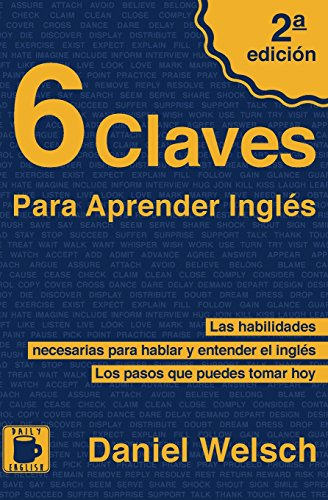 6 Claves Para Aprender Inglés por Daniel Welsch