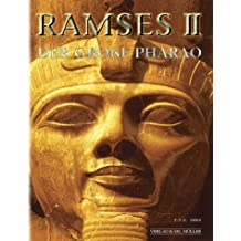 Ramses II. Der große Pharao.