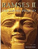 Ramses II. Der große Pharao -