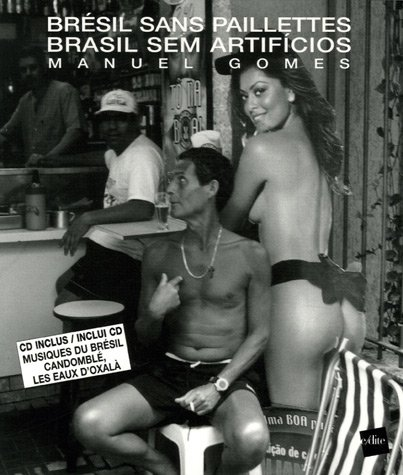 Brésil sans paillettes : Brasil sem artificios (1CD audio)