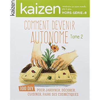 Kaizen, Hors-série N° 8 : Comment devenir autonome : Tome 2
