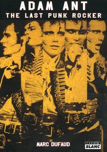 ADAM ANT The last punk rocker
