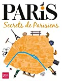 Paris, secrets de Parisiens