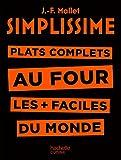 Simplissime - Plats complets au four: Plat complets au four les + faciles du monde...
