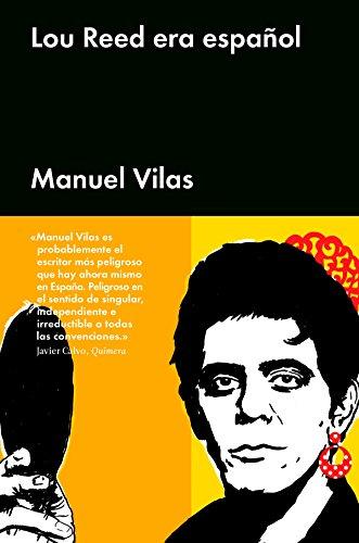 Lou Reed era español de Manuel Vilas