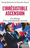 l irr?sistible ascension d emmanuel macron