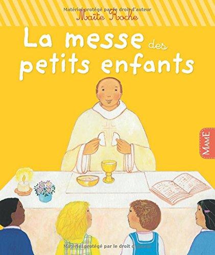 La messe des petits enfants par Maïte Roche