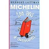 Michelin : 100 ans d'aventures
