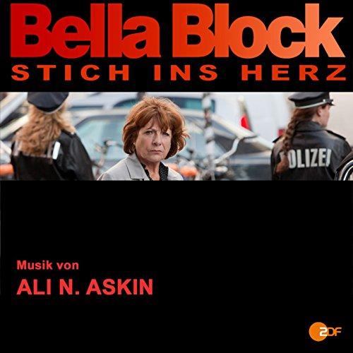 Ali N. Askin - Bella Block: Stich ins Herz