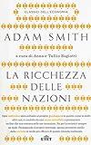 Scarica Libro La ricchezza delle nazioni Con Contenuto digitale fornito elettronicamente (PDF,EPUB,MOBI) Online Italiano Gratis