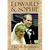 Edward & Sophie: A Royal Wedding