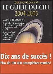 Le Guide du ciel 2004-2005