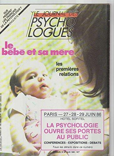 Le Journal Des Psychologues N° 38 : Le Bébé Et Sa Mère les premières relations