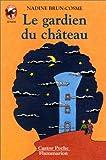 Telecharger Livres Le Gardien du chateau (PDF,EPUB,MOBI) gratuits en Francaise