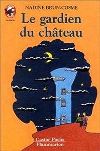 """Afficher """"Le gardien du château"""""""