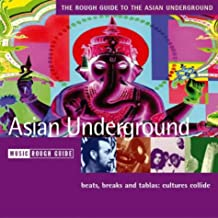 The Rough Guide to Asian Underground Music (Rough Guide World Music CDs)